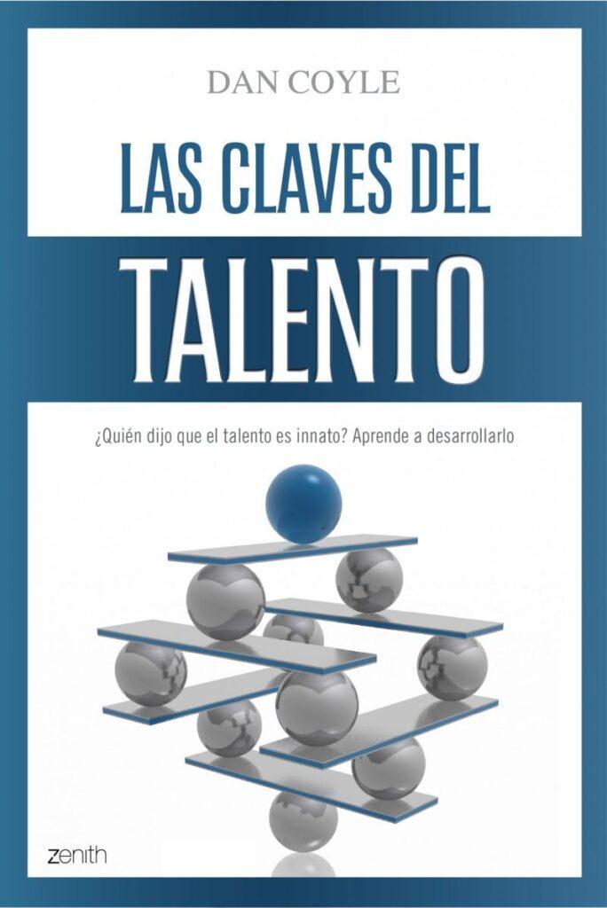 Las claves del talento libro de Dan Coyle